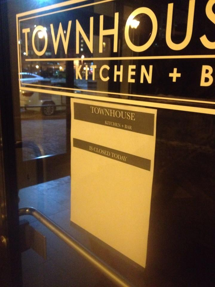 "A sign on the door at Townhouse Kitchen   Bar says, ""Closed Today."""