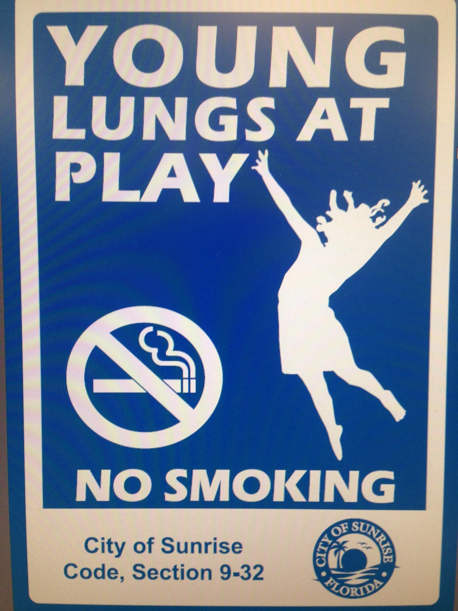 Visitors to city parks in Sunrise will soon see signs like this discouraging smokers from lighting up.