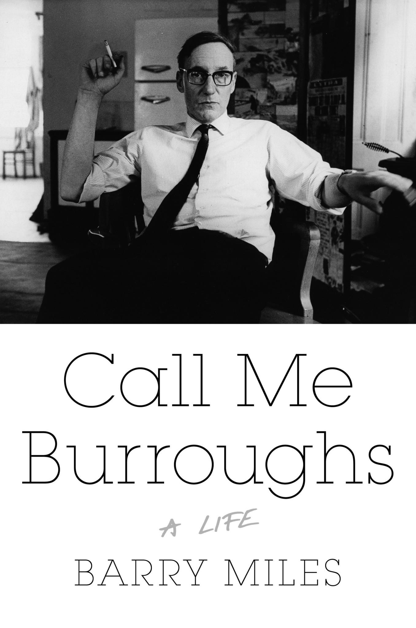"Cover of the book ""Call Me Burroughs"" by Barry Miles."