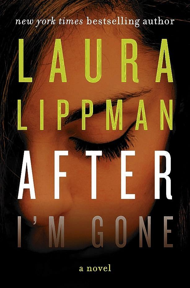 """After I'm Gone,"" by Laura Lippman."