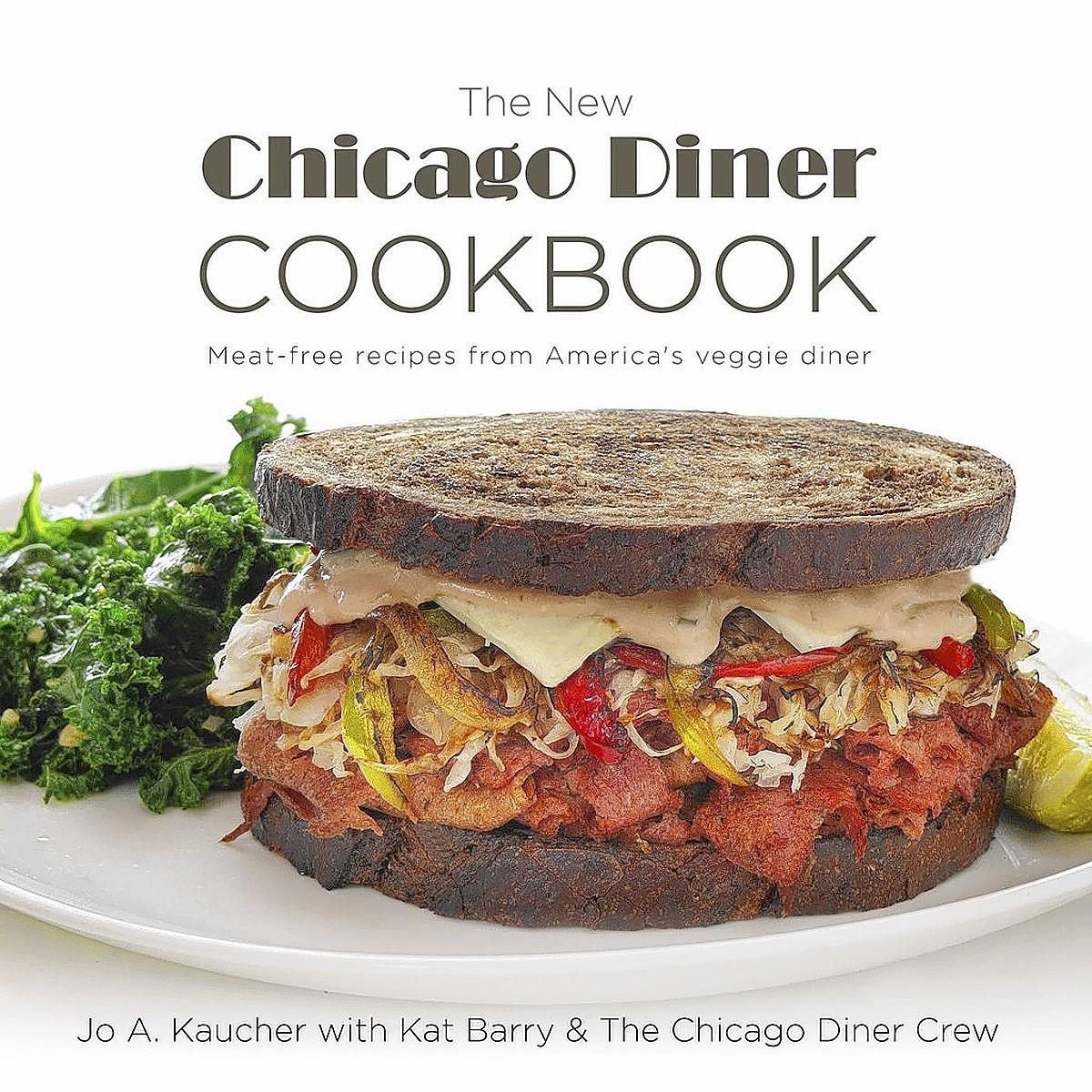 The New Chicago Diner Cookbook includes vegan and vegetarian restaurant favorites and recipes for meat substitutes.