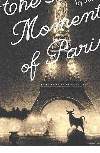 'The Golden Moments of Paris'