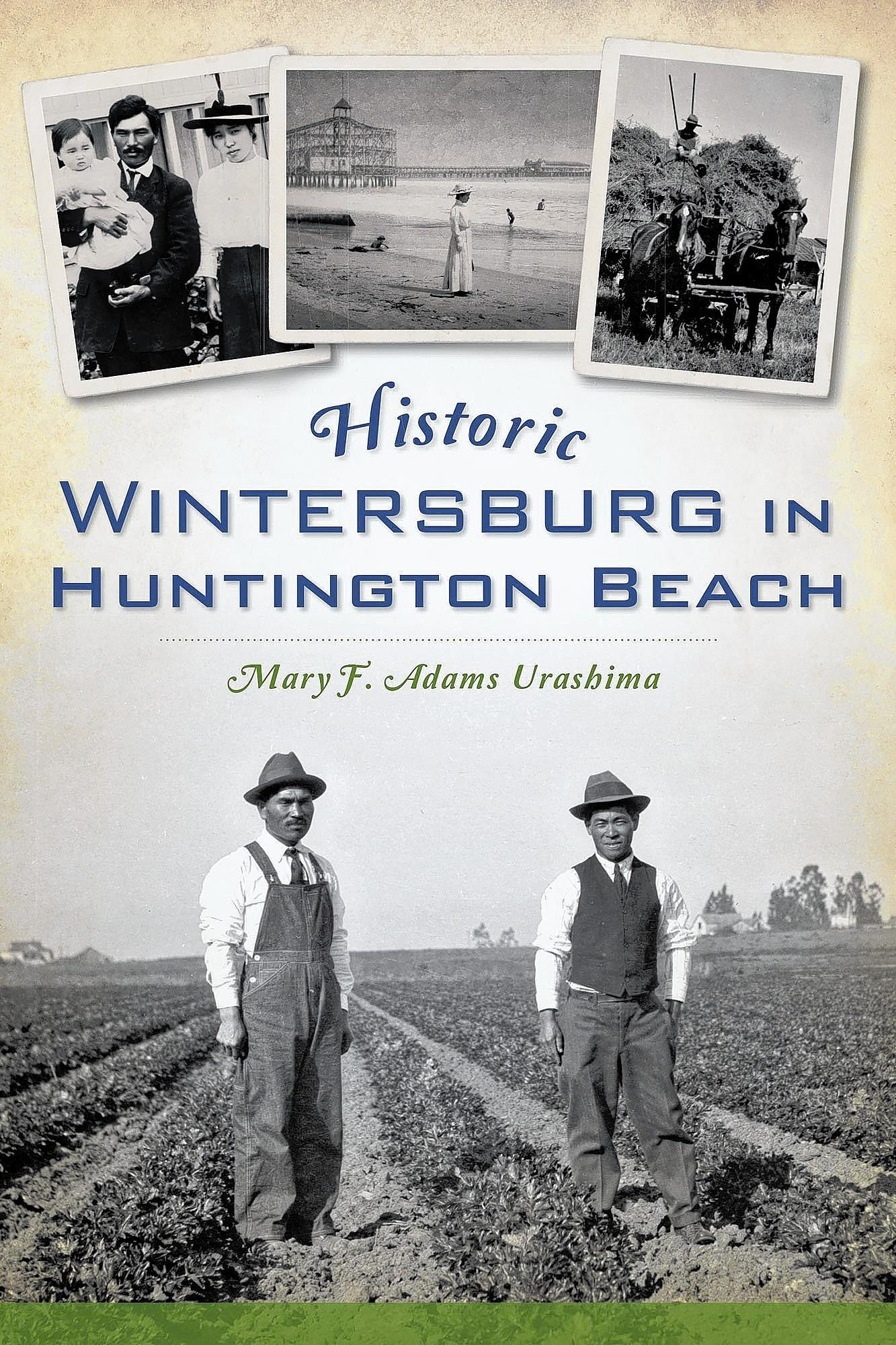 "The book cover for ""Historic Wintersburg in Huntington Beach"" by Mary F. Adams Urashima."