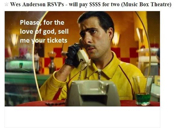 Wes Anderson tickets on Craigslist