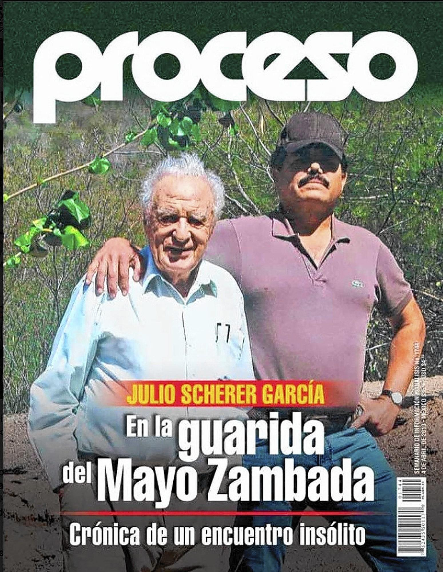 "Journalist Julio Scherer Garcia, left, appears with Ismael ""El Mayo"" Zambada on the cover of a 2010 edition of the newsmagazine Proceso. Zambada is believed to have succeeded Joaquin ""El Chapo"" Guzman as boss of the Sinaloa drug cartel."