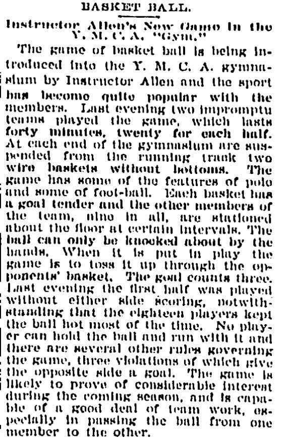 A Dec. 1, 1893 Courant article has the first mention of basketball, known as basket ball at that time.