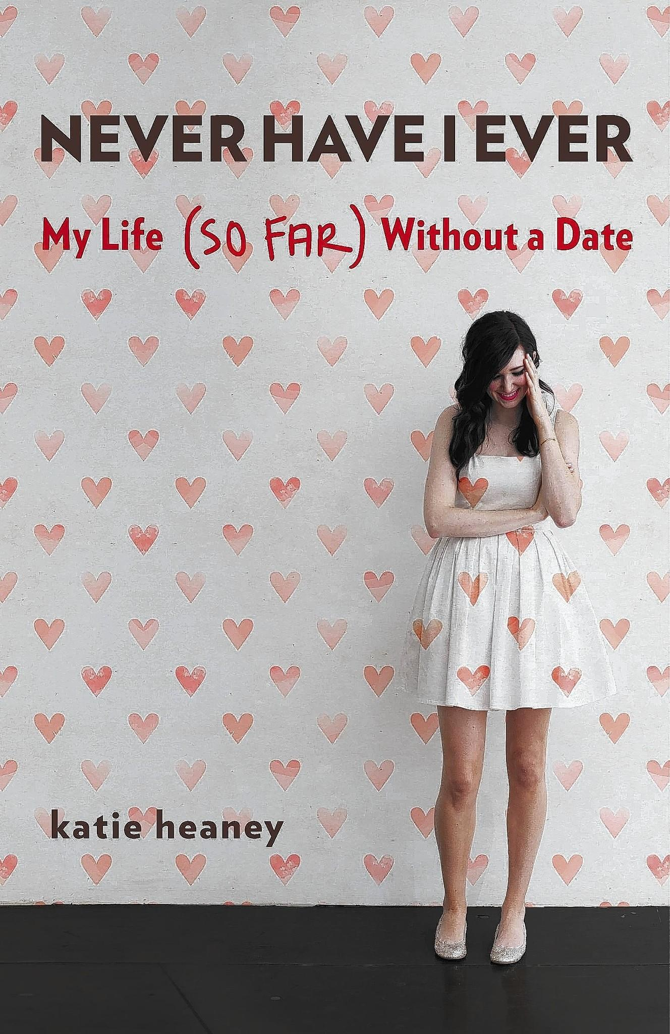 """Never Have I Ever"" book/memoir by Katie Heaney."