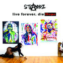 Starrz, 'Live Forever. Die Dope' (Relumae)