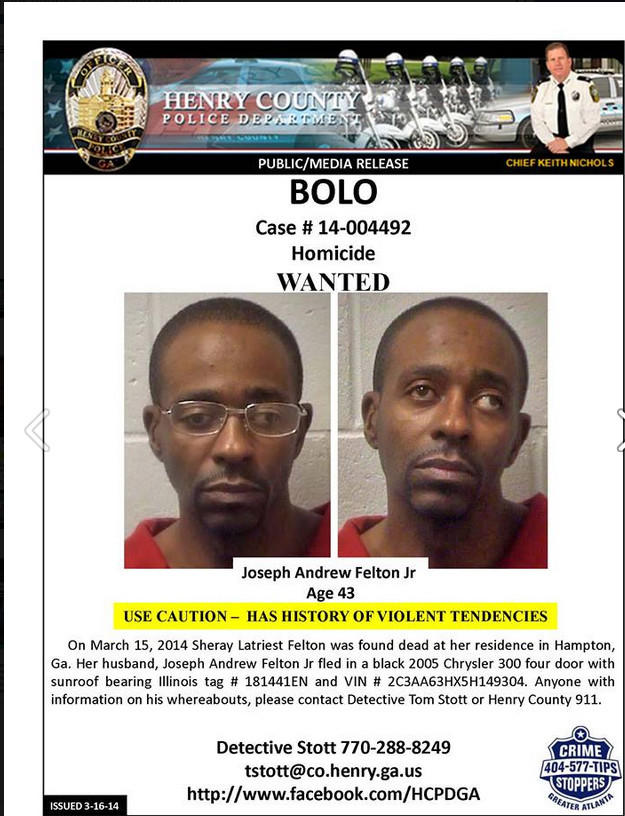 Henry County, police released this flier regarding Joseph Andrew Felton Jr., who has a warrant for his arrest in connection with his wife's slaying Saturday.
