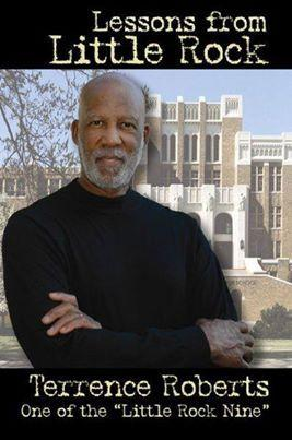 "Terrence Roberts' ""Lessons from Little Rock."""