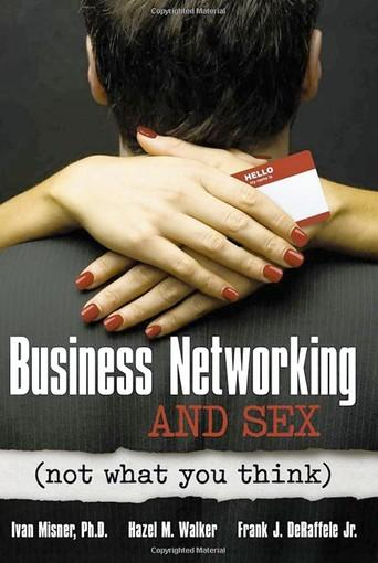 """Business Networking and Sex"""