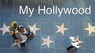 Southern California Close-Ups: My Hollywood