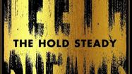 Hold Steady ramps up the drama on 'Teeth Dreams'