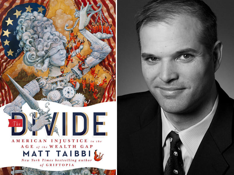 "The cover of ""The Divide: American Injustice in the Age of the Wealth Gap"" and author Matt Taibbi."