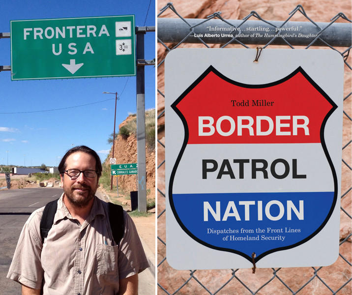 "Author Todd Miller and the cover of his book, ""Border Patrol Nation."""