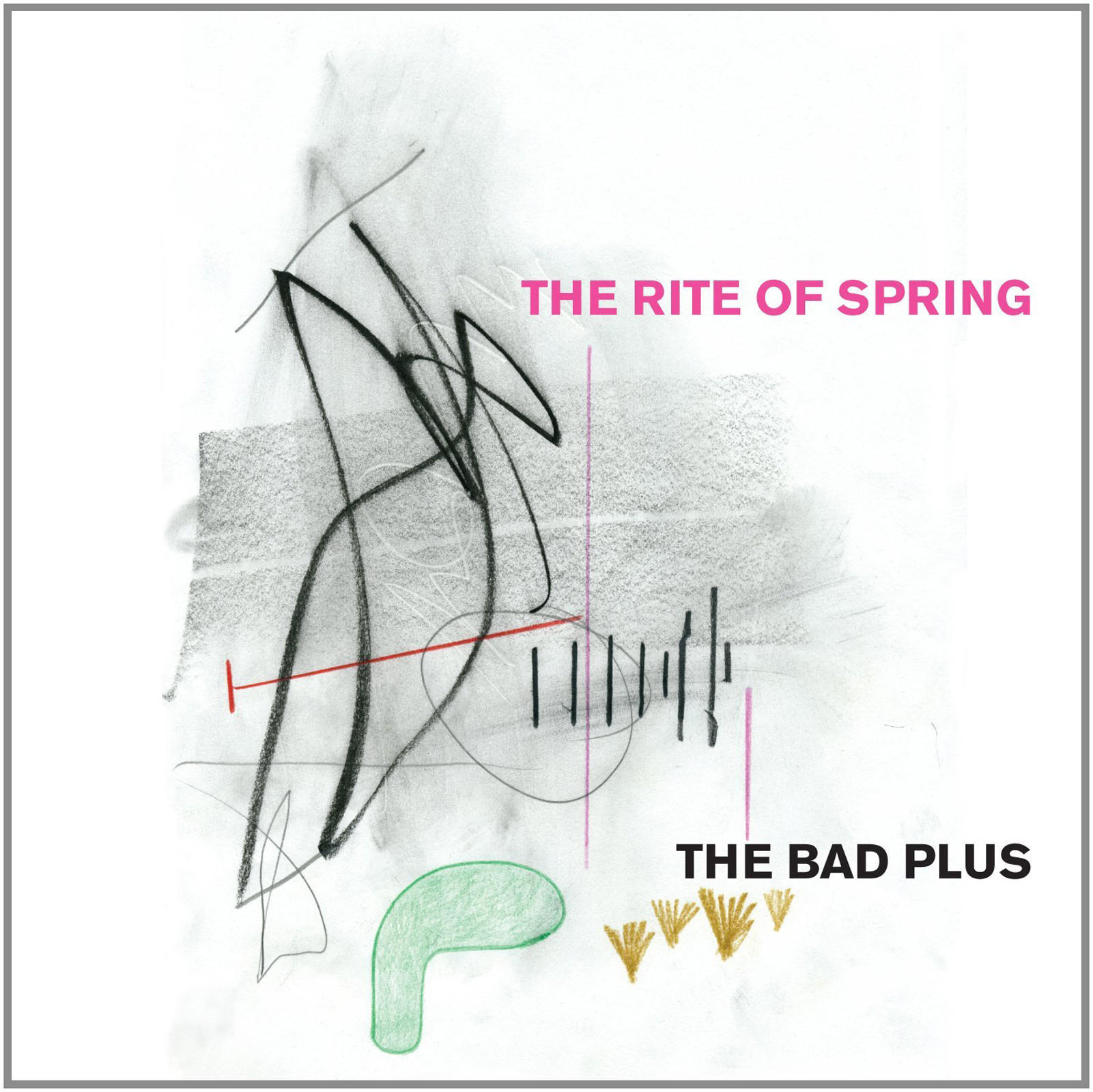 """The Rite of Spring"" by The Bad Plus."