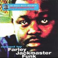 Farley Jackmaster Funk album cover