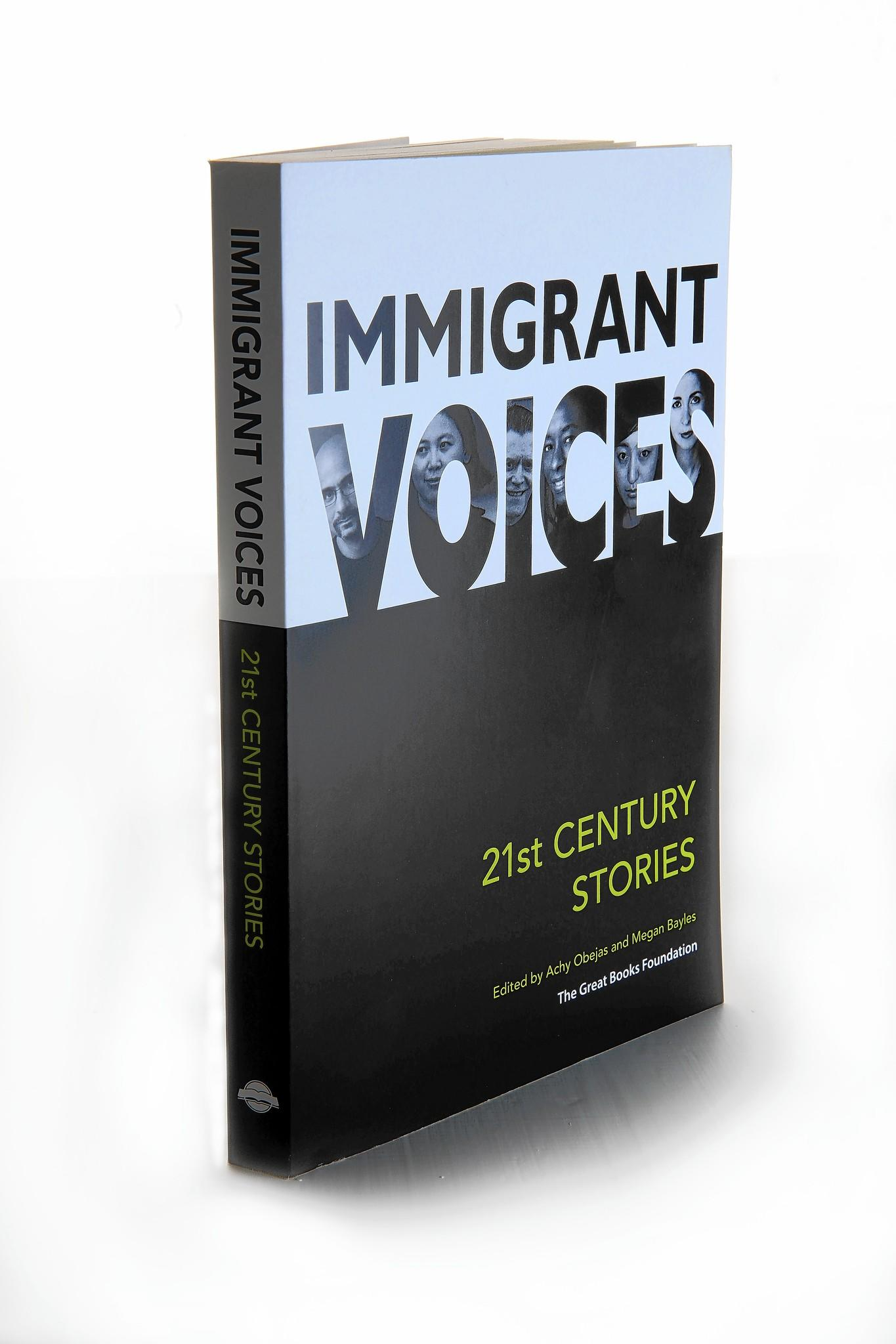 """In """"Immigrant Voices,"""" Achy Obejas and Megan Bayles highlight 18 stories about the immigrant experience in the United States."""