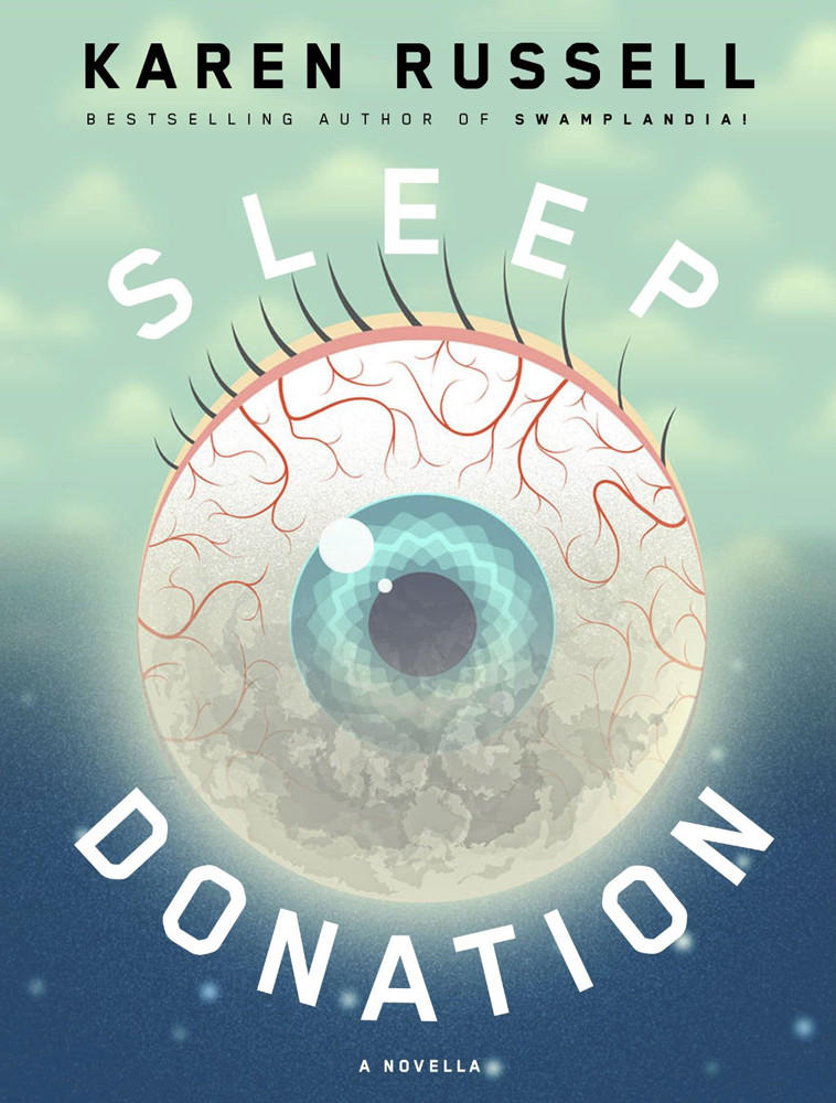 "Karen Russell's e-novella, ""Sleep Donation,"" imagines a world plagued by an insomnia crisis and explores the lengths people go to to get sleep."