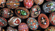 Pysanky: the art of making Ukrainian Easter eggs