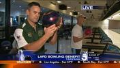 LAFD Bowling Benefit- Fundraiser Preview