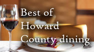 Vote: Best of Howard County dining