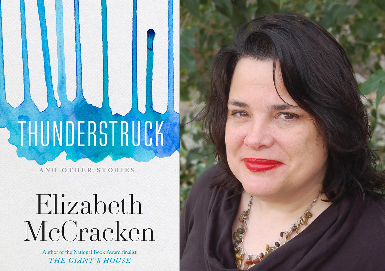 "The cover of ""Thunderstruck & Other Stories"" and author Elizabeth McCracken."