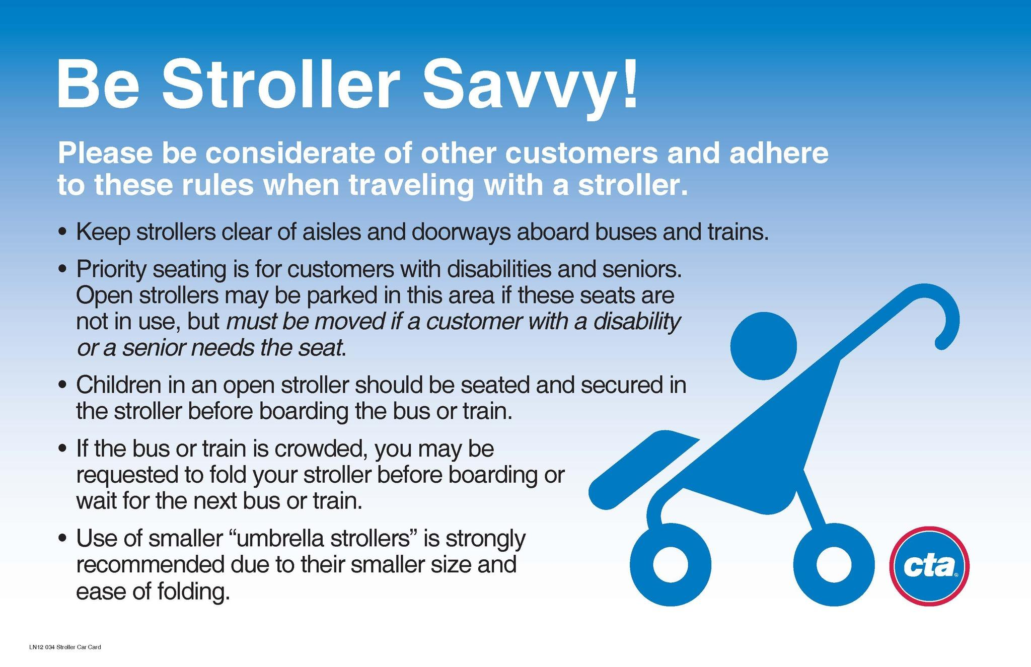 The CTA said today that its informational stroller campaign has reduced complaints about strollers in priority seating.