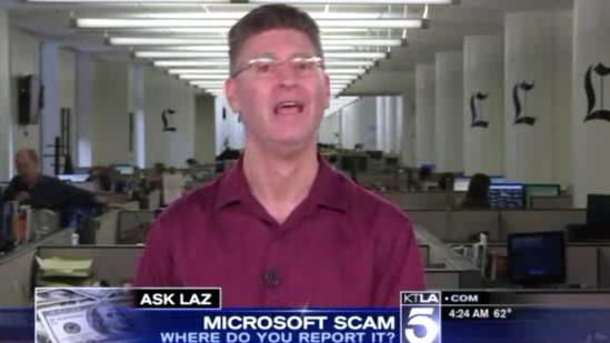 Ask Laz: Where Do You Report the Microsoft Scam?