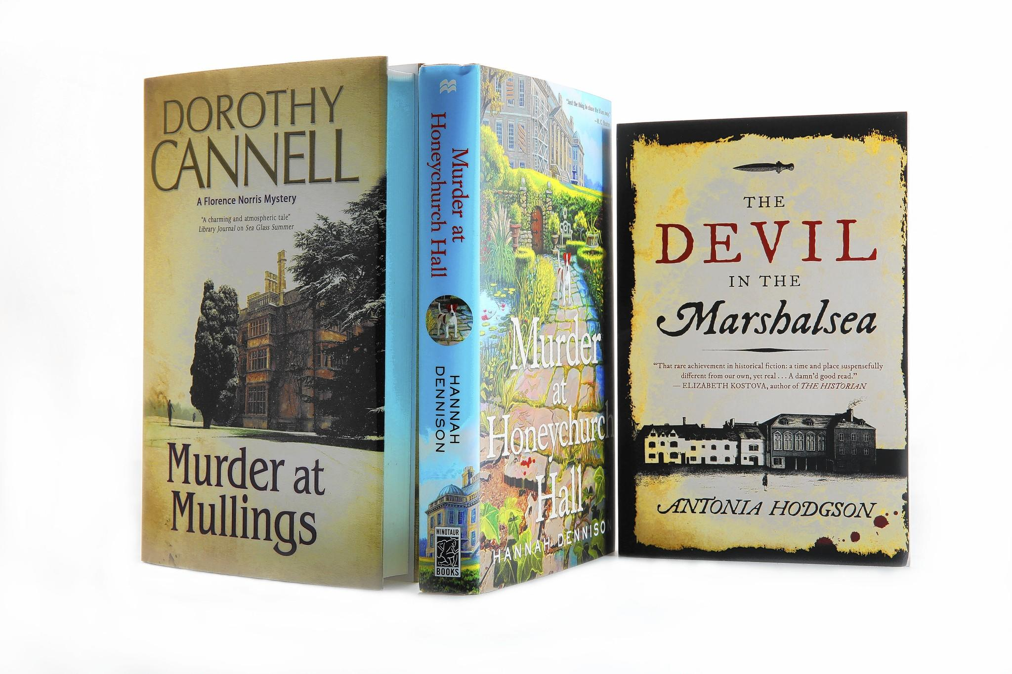 """Murder at Mullings"" by Dorothy Cannell, ""Murder at Honeychurch Hall"" by Hannah Dennison and ""The Devil in the Marshalsea"" by Antonia Hodgson."