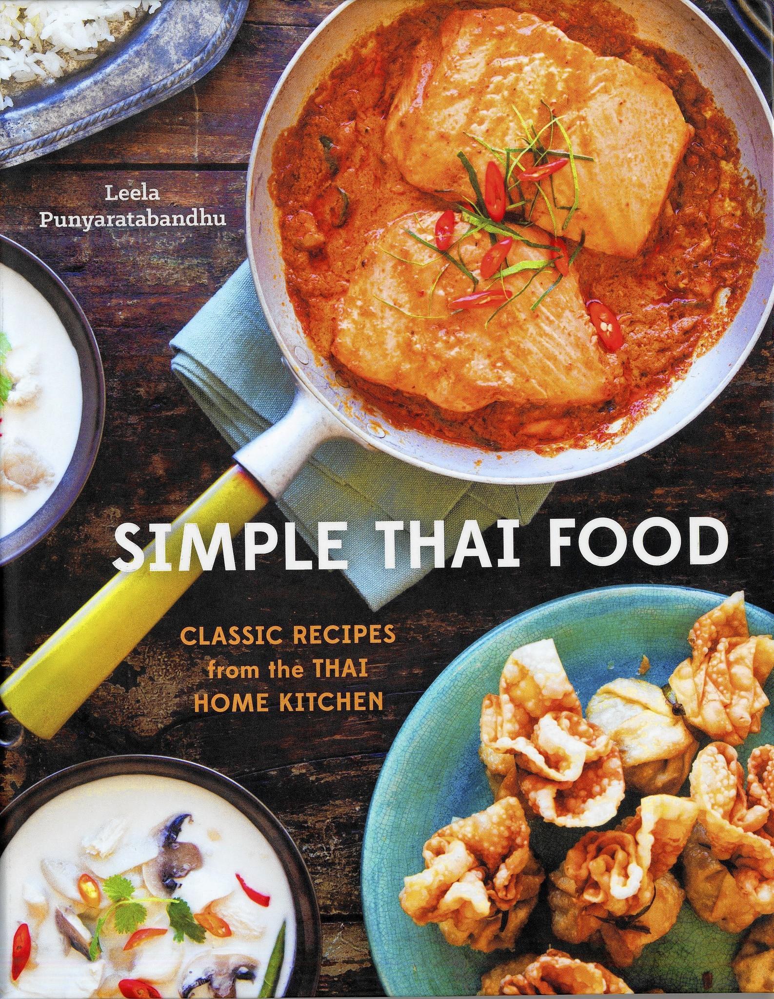 imple Thai Food by Leela Punyaratabundhu.