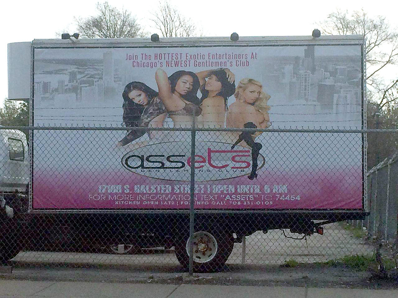 A roaming truck billboard advertising Club Assets Gentlemans Club in Harvey. The truck was parked at 147th and Halsted Street across from King of Diamonds.
