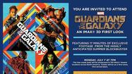 "See a special sneak preview of ""Guardians of the Galaxy"" in IMAX 3D"