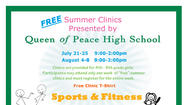 The Queen of Peace FREE Summer Clinics are ALMOST FULL!