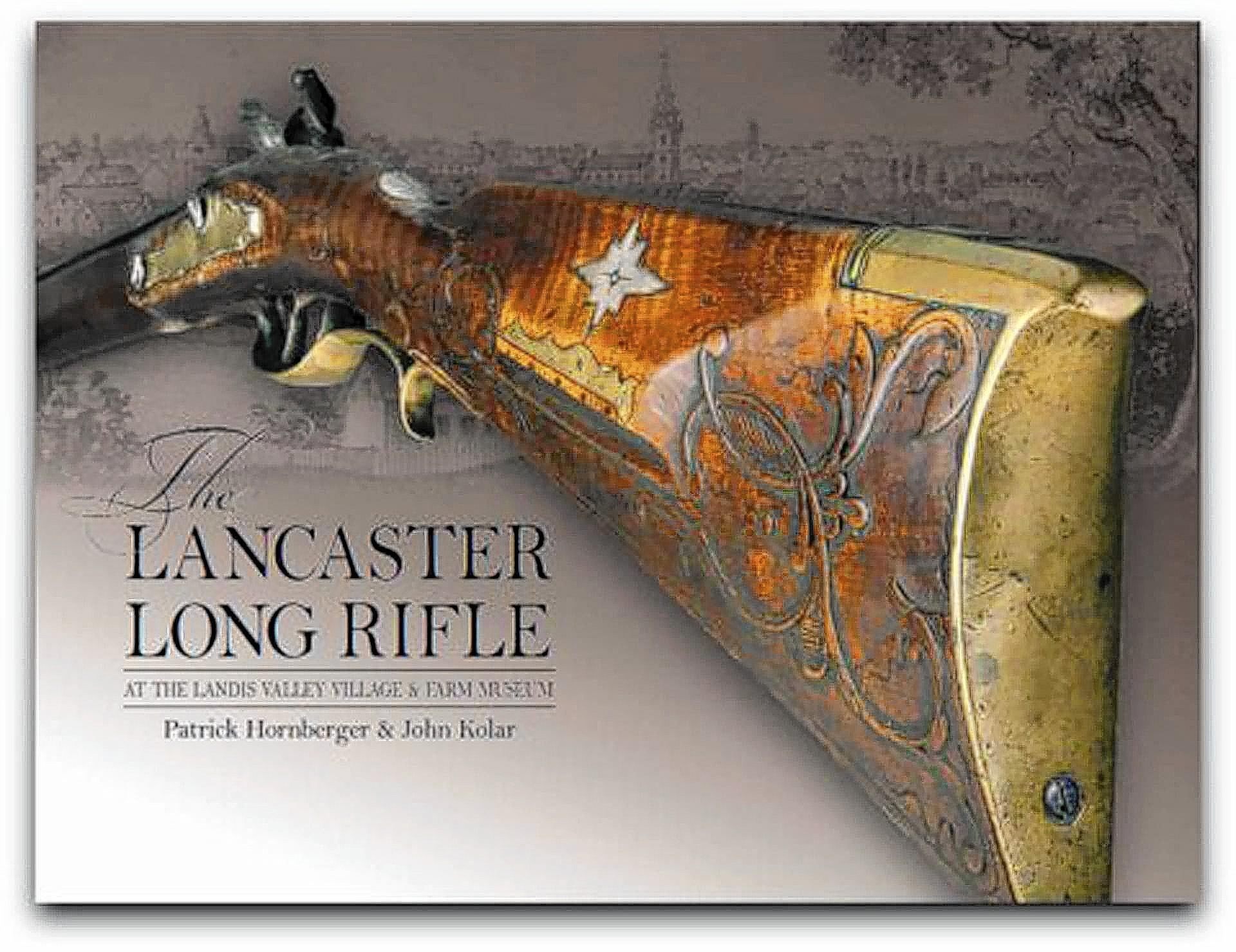 Patrick Hornberger, co-author of 'The Lancaster Long Rifle,' questions the accuracy of information used to name the Pennsylvania long rifle as the state's official firearm.
