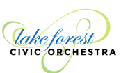 LAKE FOREST CIVIC ORCHESTRA ANNOUNCES BIG CHANGES FOR 2014-2015 SEASON