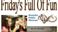 Hands-On Activities For Kids, Explore Art & Natural Science, Friday's Full Of Fun At Kenosha Public Museum