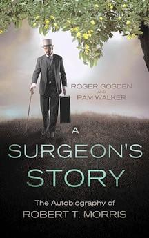 Roger Gosden of Williamsburg and Pam Walker co-authored an updated autobiography of famed surgeon Dr. Robert T. Morris.