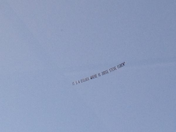 "A plane buzzed the courthouse Wednesday afternoon toting this message: ""It's 4 o'clock Where is Judge Steve Feren?"""