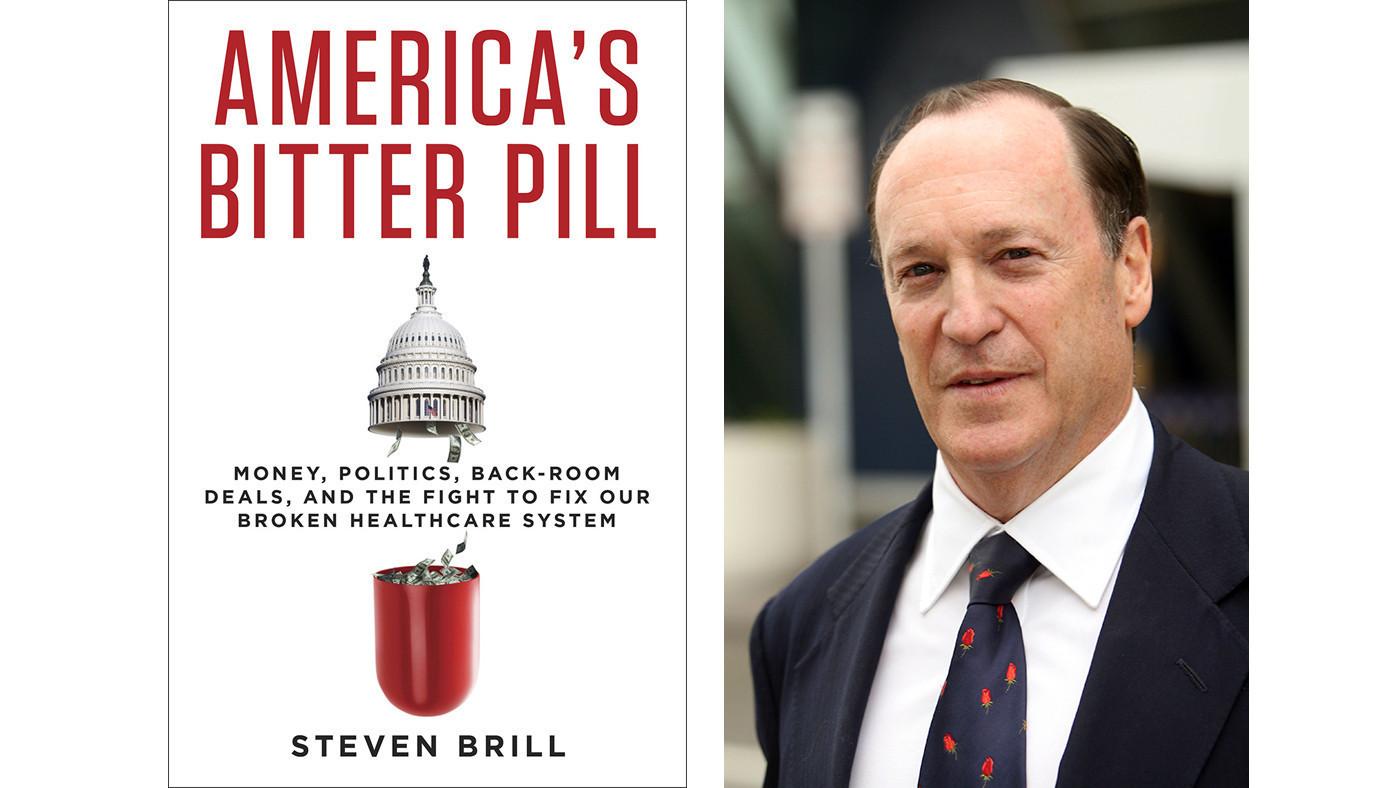 steven brill america's bitter pill