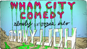 Wham City Comedy slowly oozes into Hollywood