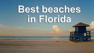 Pictures: 12 best beaches in Florida