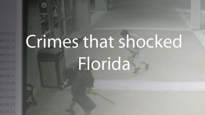Pictures: Crimes that shocked Florida