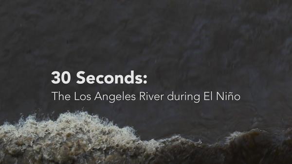 El Niño storm runoff fuels a fast-moving Los Angeles River