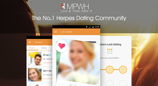 MPWH is a Herpes-only dating community that filters out other STDs, such as HPV, HIV / AIDS etc 2