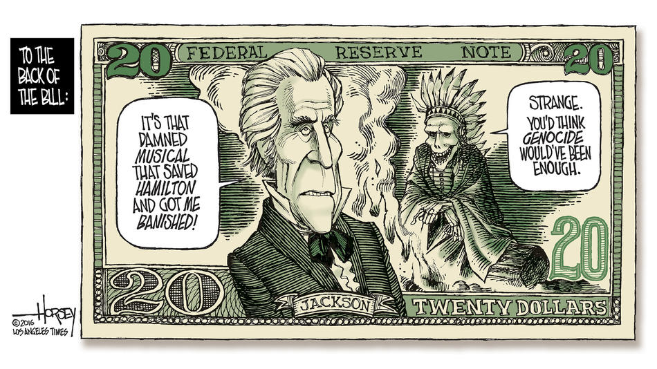 Andrew Jackson gets bumped from the $20 bill by Harriet Tubman