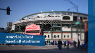 America's best baseball stadiums