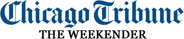 Chicago Tribune Weekend Highlights