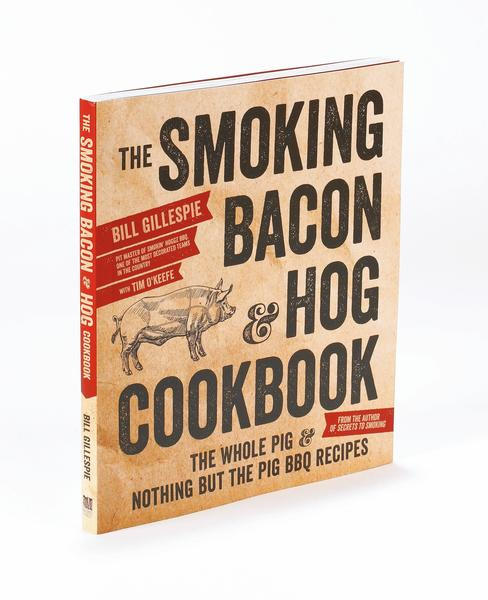 The Smoking Bacon & Hog Cookbook