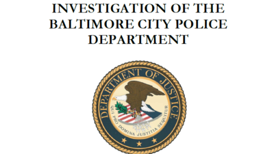 Document: U.S. Department of Justice investigation of the Baltimore City Police Department